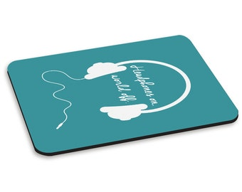 Headphones On, World Off Teal PC Computer Mouse Mat Pad