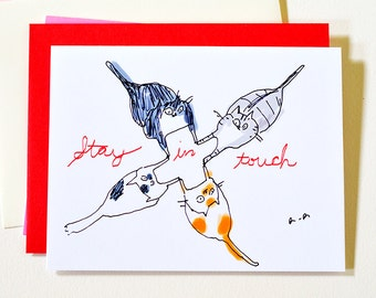 Stay In Touch- Cat Card- Miss You Card
