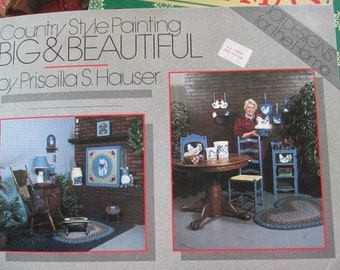 "Country Style painting ""Big and Beautiful"" 1984 used by Priscilla Hauser book 72 pages"