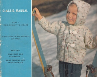 Spinnerin Classic Manual Part 1 From Infancy to 8 Years Vol 151 Knitting Book