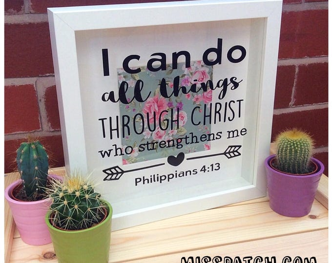 Featured listing image: Philippians 4.13 Bible Verse Scripture Shadow Box Frame