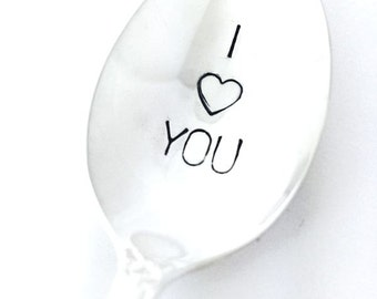I Love You Spoon, Hand Stamped spoon, Vintage Silverware, Valentine's Day Gift, anniversary gift, birthday, love spoon, stamped spoon