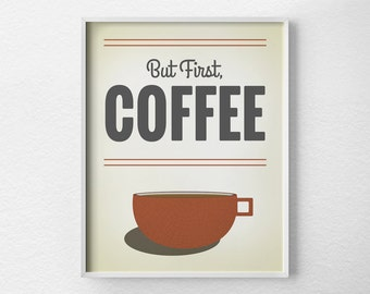 Coffee Print, Coffee Poster, Inspirational Print, Typography Poster, Coffee Art, Coffee Shop Art, Kitchen Print, Quote Art, 0045