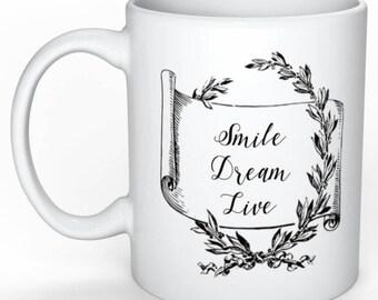 Personalized mug - Mug - typography Mug - motivational Smile Dream Live