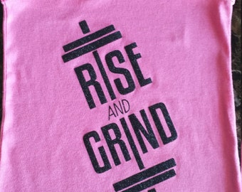 Rise and Grind Work out tank top.     Racerback or Standard