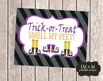 Trick-or-Treat Smell My Feet 8x10 Print, Trick or Treat Witch Halloween Printable, Digital Print, Automatic Download