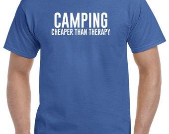 Camping Shirt-Camping Cheaper Than Therapy Camper Gift Men Women