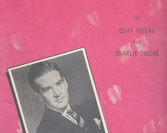 Don't Sweetheart Me 1943 Vintage Sheet Music Cliff Friend Charlie Tobias Ray Heatherton