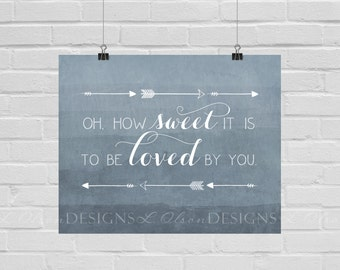 How Sweet It Is Slate Blue Wall Art -  8x10 - DIY Printable - INSTANT DOWNLOAD