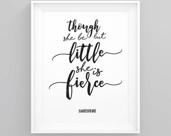 Though she be but little she is fierce, Quote prints, Nursery wall art, Printable quotes, Kids room art, baby room art baby shower gift