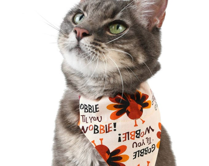 Pet Bandana - Gobble Til You Wobble - Thanksgiving - Pet Scarf - Collar Cover - Turkey