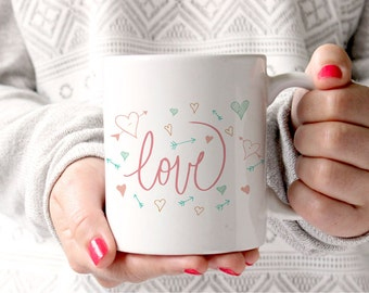 Valentine's Day Mug Love with Hearts and Arrows Hand Lettered Cute Coffee Mug Valentine's Day Gift