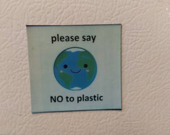 Say No to Plastic Magnet