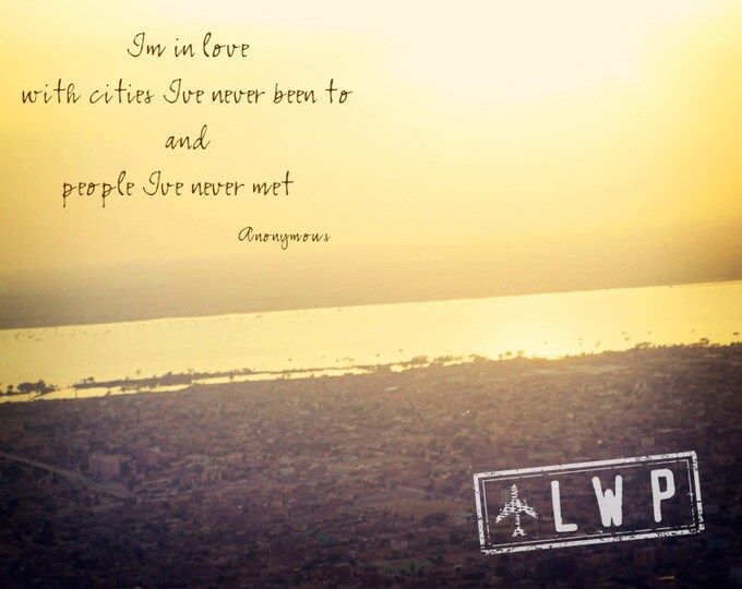 Wanderlust Typography Print, Travel Decor, Travel Quote Over Fine Art Photograph, Areal Photography, 8x12 IN STOCK