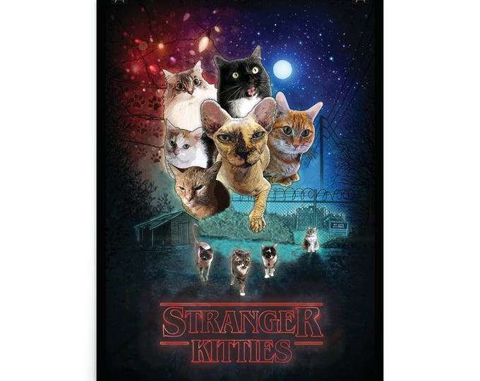 Stranger Kitties Poster // Stranger Things Inspired Wall Art  // Cat Parody Poster