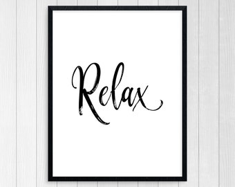 PRINTABLE ART, Relax, Motivational Poster, Just Breathe, Inspirational Quote, Black and White, Wall Art, Typography Poster, Digital Art