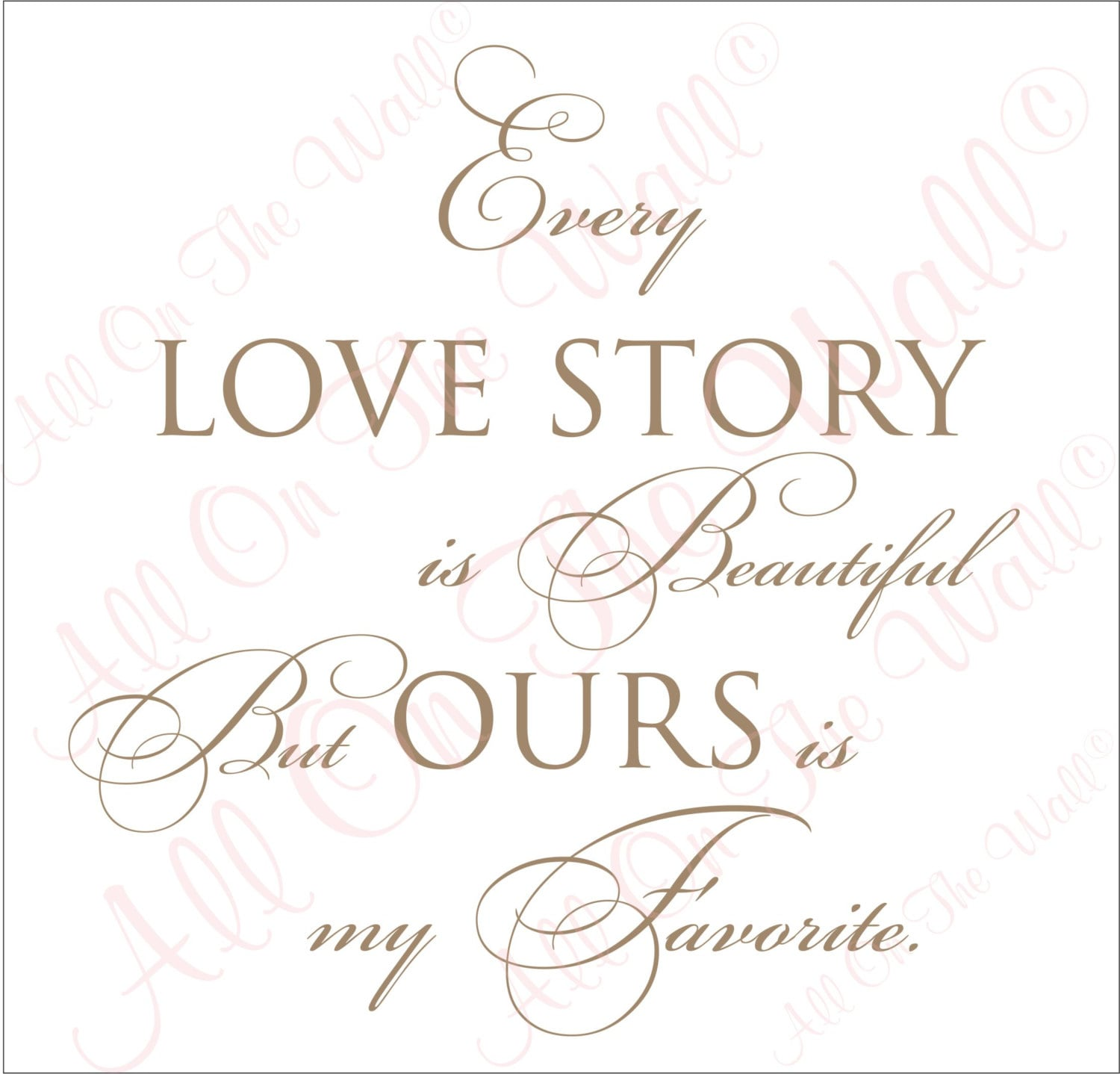 Family Wall Decal Love Saying Home Decor Every Love Story