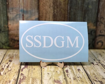 SSDGM Vinyl Decal | My Favorite Murder | Murderino | Stay Sexy Don't Get Murdered | MFM Sticker | Vehicle | Laptop | Tumbler | Podcast