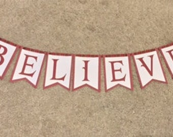 Believe Banner, I Still Believe Banner, Christmas Banner, Christmas Decor, Christmas Banner, Holiday Home Decor, Holiday Banner