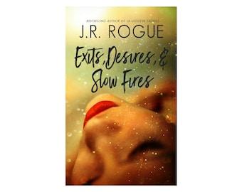 Exits, Desires, & Slow Fires signed paperback