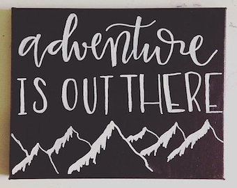 Adventure Is out There Canvas Decor