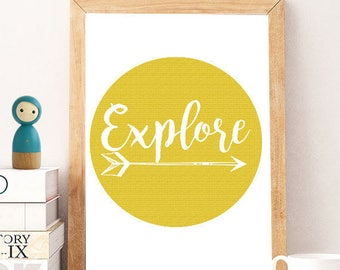 Explore yellow Print, Adventure Print, Travel Wall Art, Printable Quote, kids Wall Art, Adventure Wall Art, Printable Artwork, Explore decor