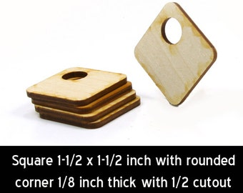 Unfinished Wood Square - 1-1/2 inches by 1-1/2 inches and 1/8 inch thick with rounded corners and 1/2 cutout (SQRH04)