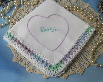 Embroidered Handkerchief, Lace Hanky, Hand Crochet, Personalized, Embroidered Heart, Love you, Colorful Gift, Lacy, Ready to ship
