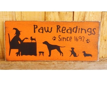"Paw Reading Sign, 5"" x 12""  Hand Painted Wood Sign, Dog Halloween Sign, Fall Decoration, Autumn, Dogs, Witch, Halloween Party"