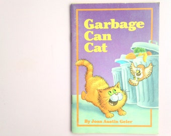 Garbage Can Cat by Joan Austin Geier * Field Publications * Children's Book * Paperback * 1986 * Cute kitten kitty