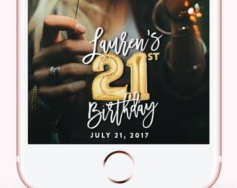 Snapchat Geofilter Birthday, Snapchat Filter Birthday, 21st Birthday Gifts for Her 21st Birthday Filter Birthday Geofilter Personalized Gift