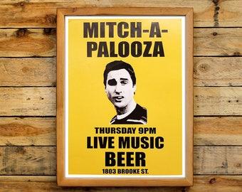 MITCH-A-PALOOZA Flier Poster Movie Prop Mitch Martin Frat Party Mitchapalooza Flyer Mitch A Palooza Wall Art Print Men's Gift Idea