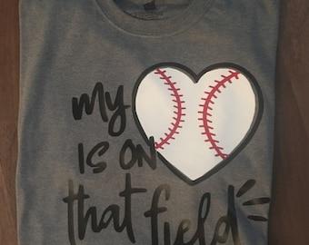 My heart is on that field baseball mom tshirt