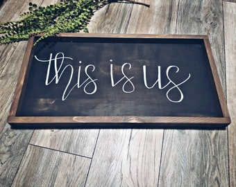 This is us Rustic black weathered sign