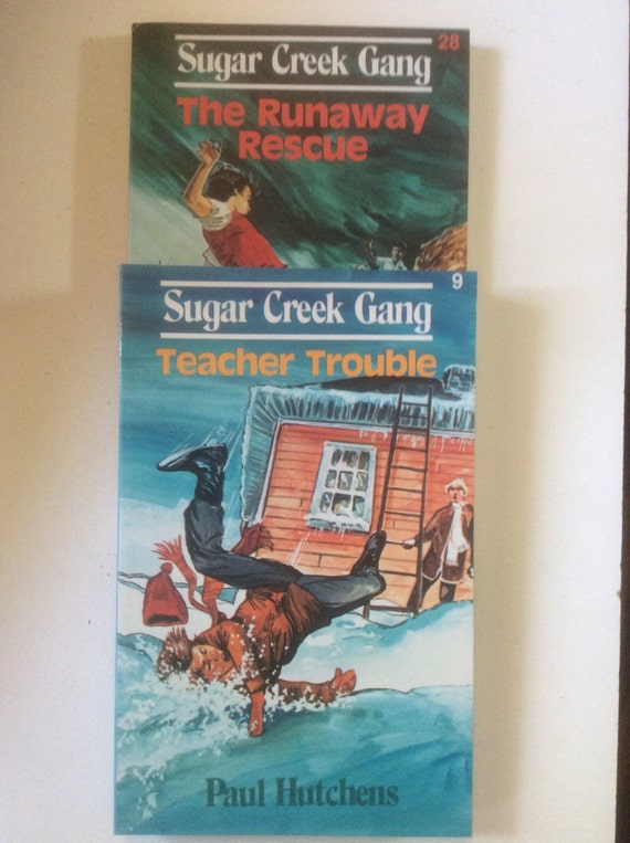 Sugar Creek Gang  The Runaway Rescue  Teacher Trouble  by Paul Hutchens