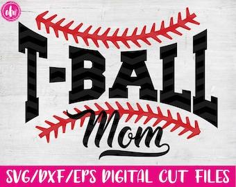 T-Ball Mom, SVG, DXF, EPS, Cut File, Sports Mom, Spring, Summer, Family, Ball, Baseball, Softball, Vinyl, Silhouette, Cricut