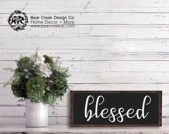 Farmhouse Blessed Sign / Blessed Sign / Blessed Wall Sign / Wood Blessed Sign / Blessed / Rustic Blessed Sign / Inspirational Wood Sign