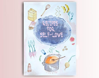 Recipes for Self Love Issue 1