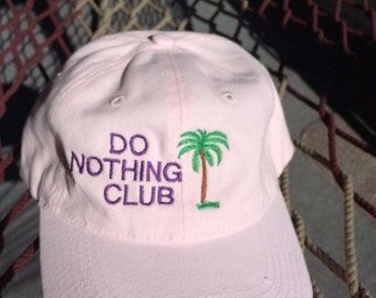 Do Nothing Club-Pink w/Purple Letters- (President w/Palm Tree on the Back)