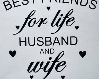 Best Friends for life husband and wife Vinyl Transfer Decal for frames/ box frames/ikea ribba frame