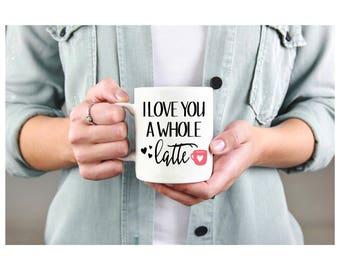 11 or 15 oz custom sublimation coffee mug I love you a whole latte