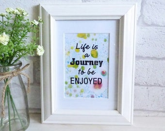 Life is a Journey to be Enjoyed, Marble Art, Typography Art Print Quote, Unframed
