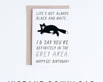 65th Birthday Card, Printable Birthday Card, Funny Cat Birthday Card, Getting Old Card, Printable Cat Card, Instant Download, 65 Birthday