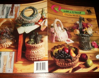 Crochet Pattern Leaflet Quick and Easy with a Q Crochet Baskets Annie's Attic 651A Crochet Pattern Leaflet