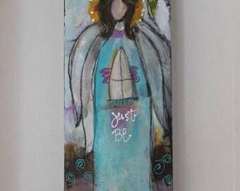 Just Be Guardian Angel Original 4 x 12 Art on Wood by Jodi Ohl