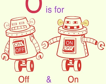 Alphabet Art print - Robot Art, Letter O art, robot nursery decor, baby boy gift, kid wall art, alphabet art, Classroom Art, Educational Art