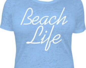 Beach Life T-Shirt, Beach Life Light Blue T-Shirt, Beach Life Women's T-Shirt, Beach Life Men's T-Shirt, Light Blue T-Shirt, Beach T-Shirt