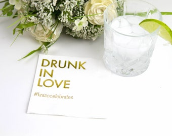 Drunk in Love Personalized Wedding Napkins (Style 10)