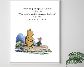 How do you spell  love Quote, Winnie the Pooh Love Wedding Quotes, Nursery Art, Brave Quote, Inspirational quotes prints