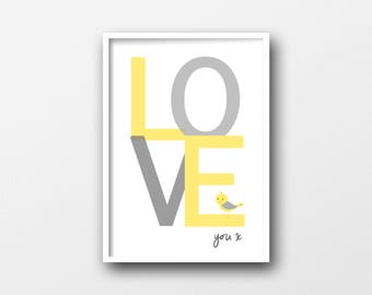 Love You Print - Grey & Yellow - Gender Neutral - Nursery Decor - Wall Art Prints - Kids Prints - Nursery Art Printable - INSTANT DOWNLOAD